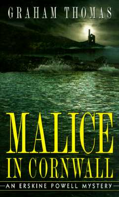Malice in Cornwall  An Erskine Powell Mystery, Thomas, Graham
