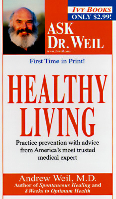 Image for Healthy Living (Weil, Andrew. Ask Dr. Weil.)