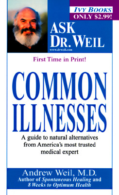 Image for Common Illnesses (Ask Dr. Weil)