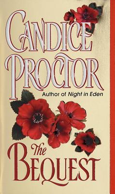Bequest, CANDICE PROCTOR
