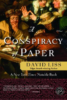 A Conspiracy of Paper: A Novel (Benjamin Weaver), Liss, David