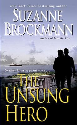 The Unsung Hero, Brockmann, Suzanne
