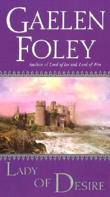Lady of Desire, Gaelen Foley