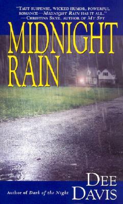 Midnight Rain, Dee Davis