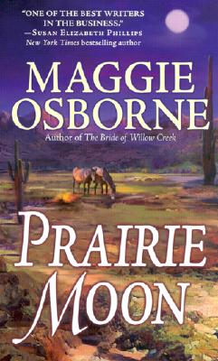 Prairie Moon, MAGGIE OSBORNE