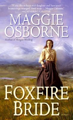 Foxfire Bride, Maggie Osborne