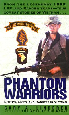 Image for Phantom Warriors: Book I: LRRPs, LRPs, and Rangers in Vietnam