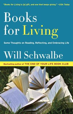 Image for Books for Living: Some Thoughts on Reading, Reflecting, and Embracing Life
