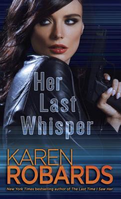 Image for Her Last Whisper: A Novel (Dr. Charlotte Stone)