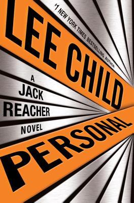 Personal: A Jack Reacher Novel, Lee Child