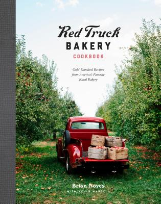 Image for Red Truck Bakery Cookbook:  Gold Standard Recipes from Americas's Favorite Rural Bakery