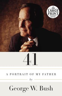 Image for 41: A Portrait of My Father (Random House Large Print)