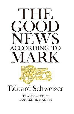 Image for The Good News According to Mark