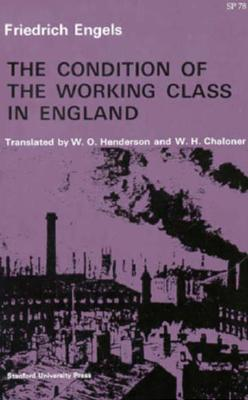 The Condition of the Working Class in England, Engels, Friedrich