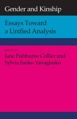 Image for Gender and Kinship: Essays Toward a Unified Analysis