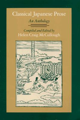 Classical Japanese Prose: An Anthology