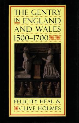 Image for The Gentry in England and Wales, 1500-1700
