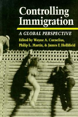 Image for Controlling Immigration: A Global Perspective
