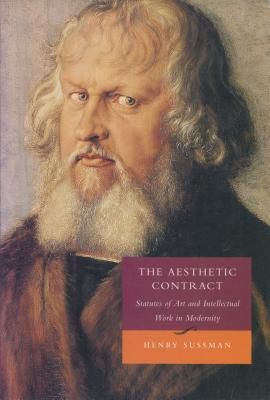 Image for The Aesthetic Contract: Statutes of Art and Intellectual Work in Modernity