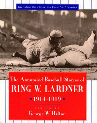 Image for ANNOTATED BASEBALL STORIES OF RING W. LA