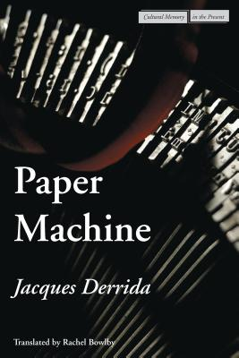 Image for Paper Machine (Cultural Memory in the Present)