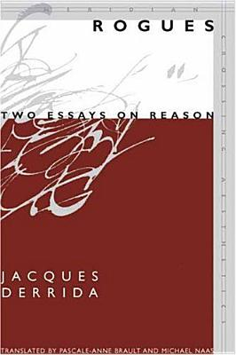 Image for Rogues: Two Essays on Reason (Meridian: Crossing Aesthetics)