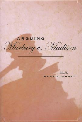 Image for Arguing Marbury v. Madison (Stanford Law & Politics)