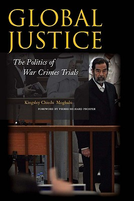 Image for Global Justice: The Politics of War Crimes Trials (Stanford Security Studies)