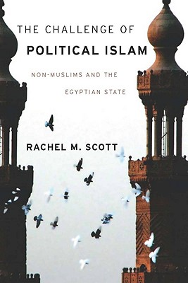 Image for The Challenge of Political Islam: Non-Muslims and the Egyptian State