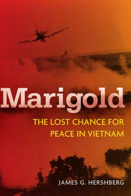 Image for Marigold: The Lost Chance for Peace in Vietnam