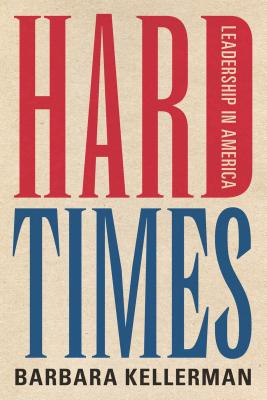 Image for Hard Times: Leadership in America