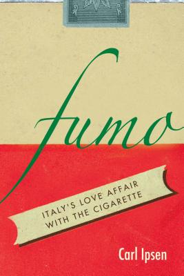 Image for Fumo: Italy's Love Affair with the Cigarette