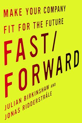 Image for Fast/Forward: Make Your Company Fit for the Future