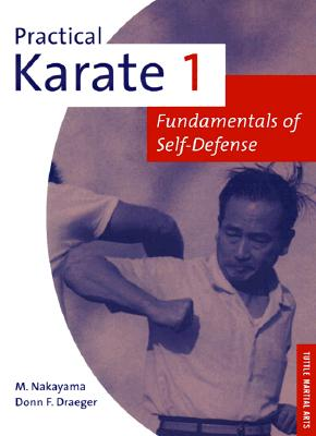 Image for Practical Karate 1: Fundamentals of Self-defense