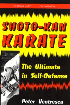 Image for Shoto-Kan Karate: The Ultimate in Self-Defense