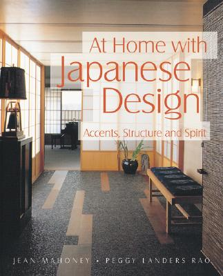Image for At Home With Japanese Design: Accents, Structure and Spirit