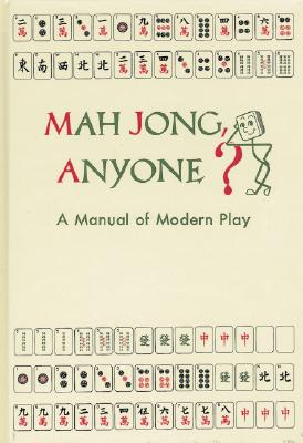 Image for Mah Jong Anyone?: A Manual of Modern Play