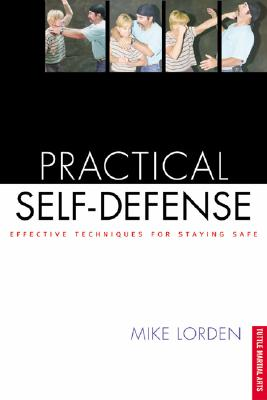 Image for Practical Self-Defense: Effective Techniques for Staying Safe