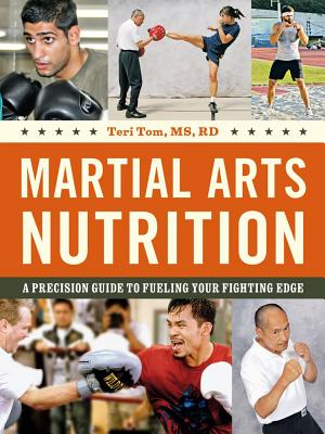 Image for Martial Arts Nutrition: A Precision Guide to Fueling Your Fighting Edge