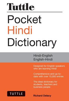 Tuttle Pocket Hindi Dictionary: Hindi-English English-Hindi (Fully Romanized), Delacy, Richard