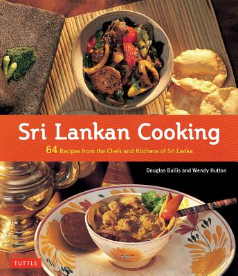 Image for Sri Lankan Cooking: 64 Recipes from the Chefs and Kitchens of Sri Lanka