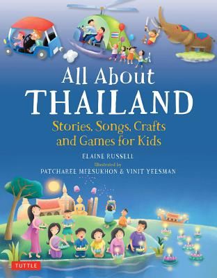 Image for All About Thailand: Stories, Songs, Crafts and Games for Kids (All About...countries)