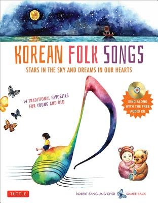 Image for Korean Folk Songs: Stars in the Sky and Dreams in Our Hearts [14 Sing Along Songs with the Audio CD included]