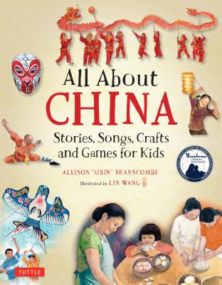 Image for All About China: Stories, Songs, Crafts and Games for Kids (All About..