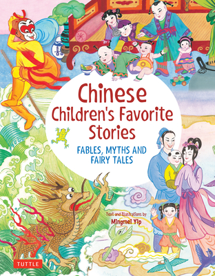 Image for CHINESE CHILDREN'S FAVORITE STORIES: FABLES, MYTHS AND FAIRY TALES