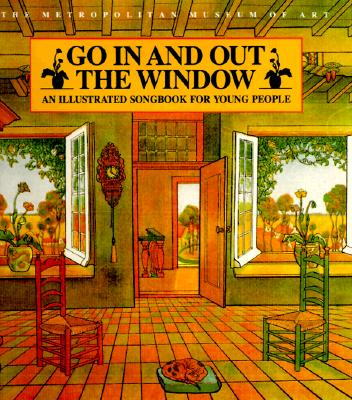 Image for Go In and Out the Window: An Illustrated Songbook For Children