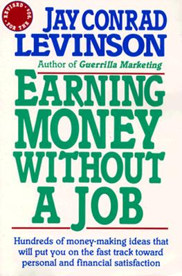 Image for Earning Money Without a Job: Revised for the 90s