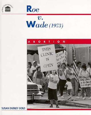 Image for Roe V. Wade:Abortion Rights' (1973 : ABORTION)