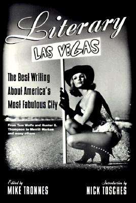 Image for Literary Las Vegas: The Best Writing About America's Most Fabulous City