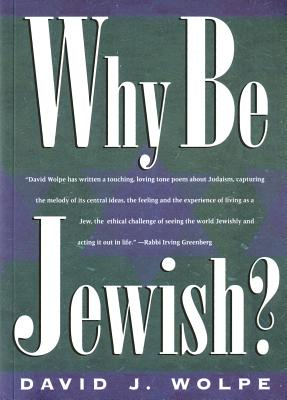 Image for Why Be Jewish?